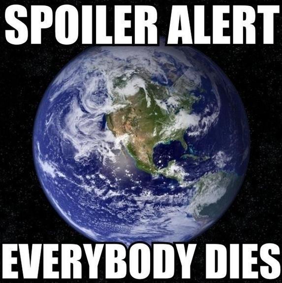 Spoiler alert - everyone dies