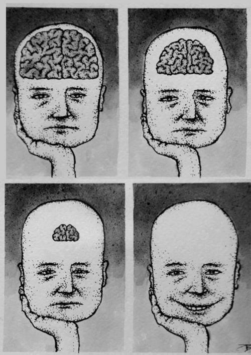less brain more happiness